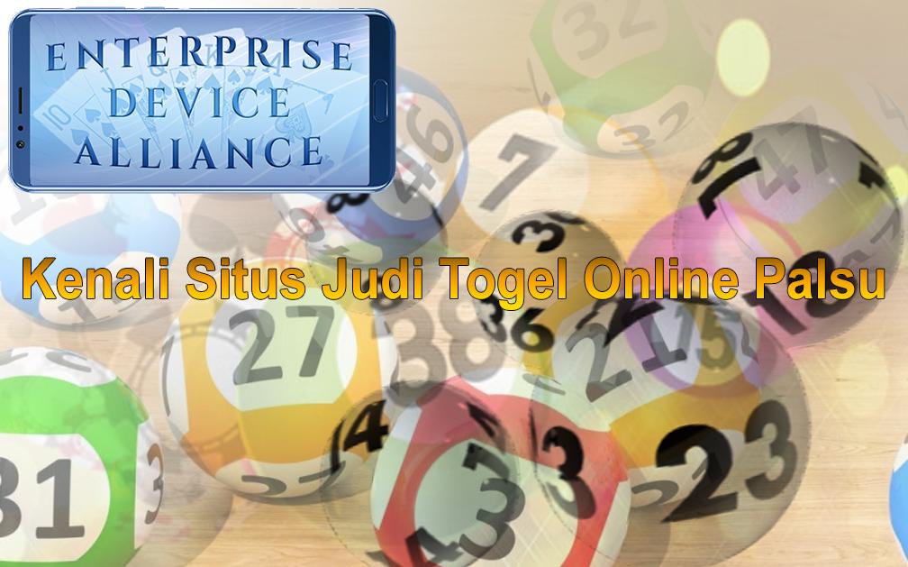 Togel Online - Kenali Situs Judi Online Palsu - Enterprisedevicealliance
