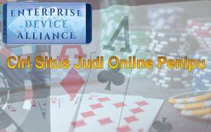 Ciri Situs Judi Online Penipu